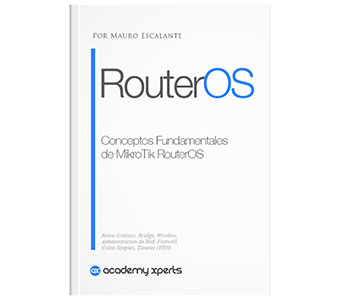 Libro Conceptos Fundamentales de MikroTik RouterOS Curso de Certificación MTCNA