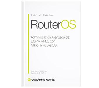 Libro BGP y MPLS con MikroTik RouterOS Curso de Certificación MTCINE